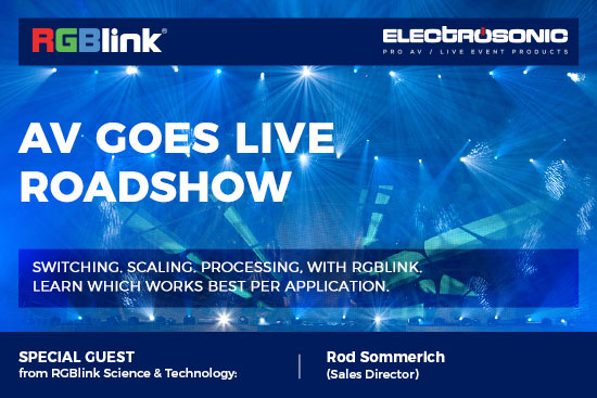 AV Goes LIVE with RGBlink Roadshow