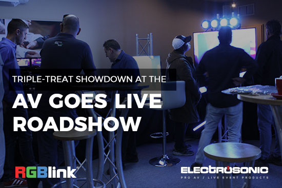 Triple-treat showdown at the AV Goes Live Roadshow