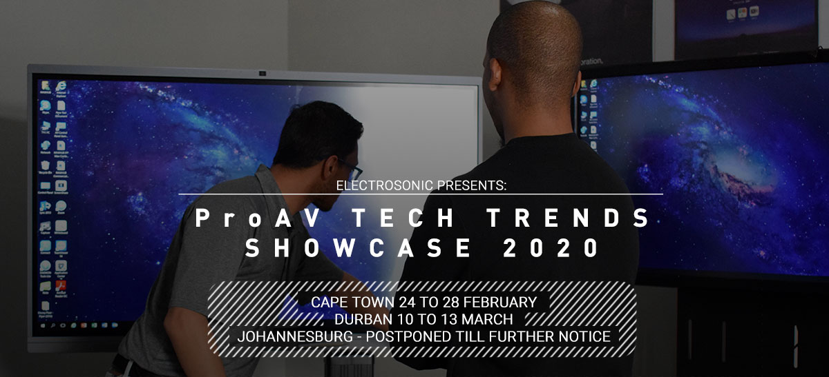 ProAV Tech Trends Showcase 2020; Hot On the Heels ofISE2020