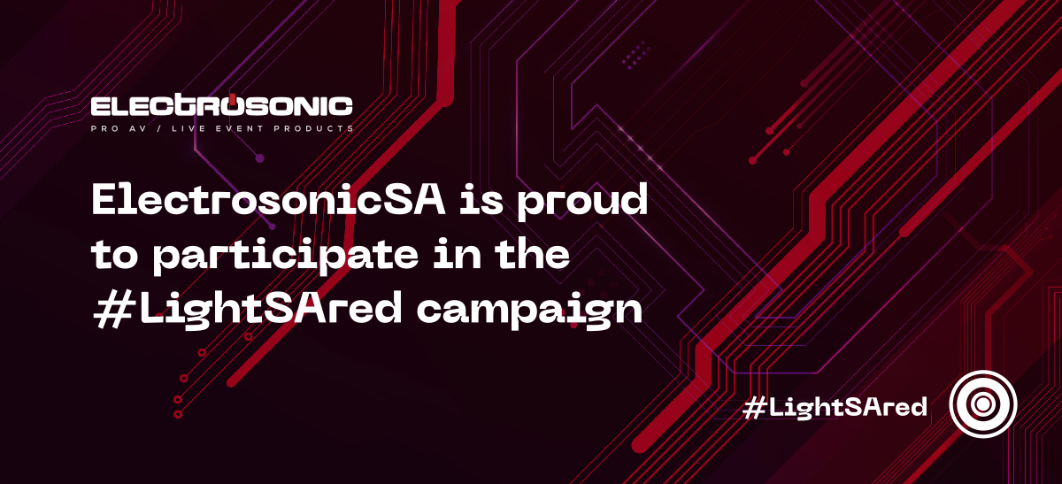 ElectrosonicSA is proud to participate in the #LightSAred campaign